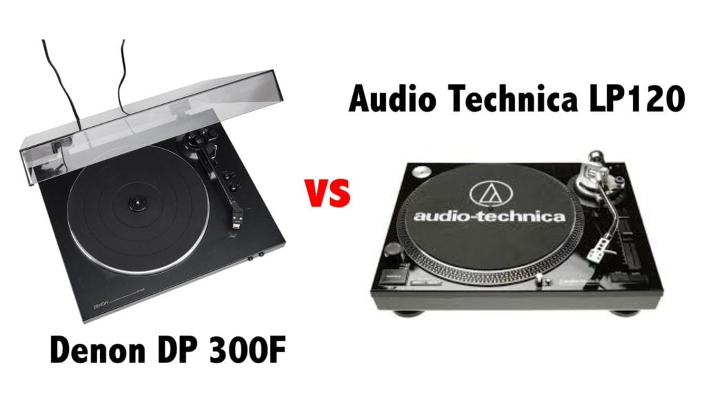 Denon DP300f vs ATLP120