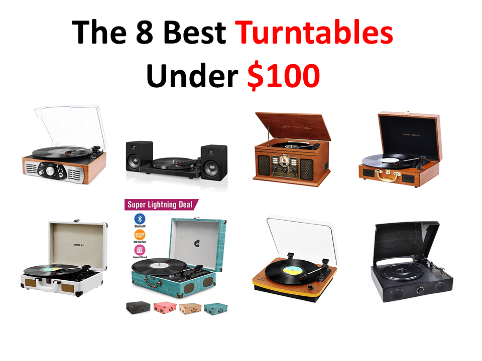 The 8 Best Turntables Under $100