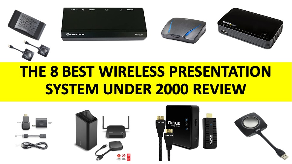 Review of 8 Best Wireless Presentation System under 2000