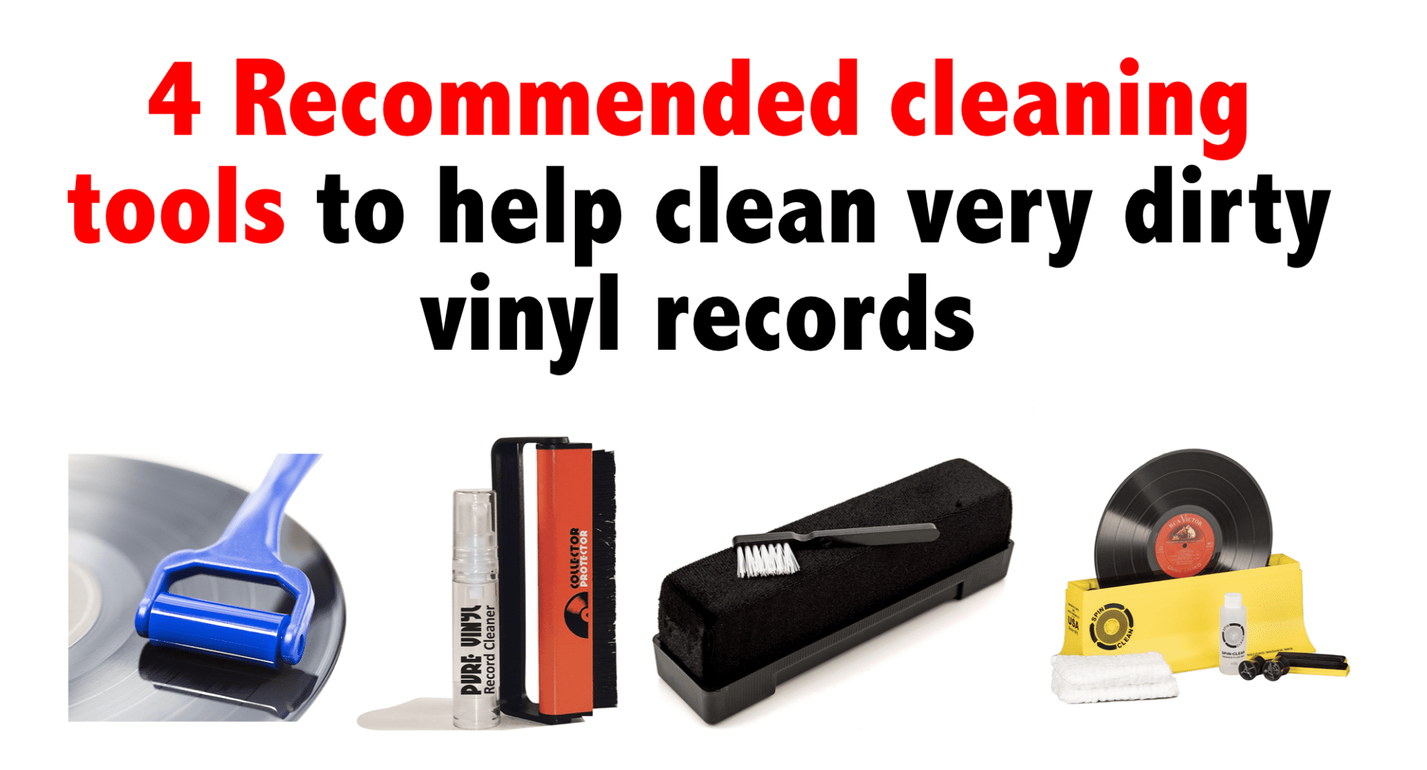 4 Recommended cleaning tools to help clean very dirty vinyl records