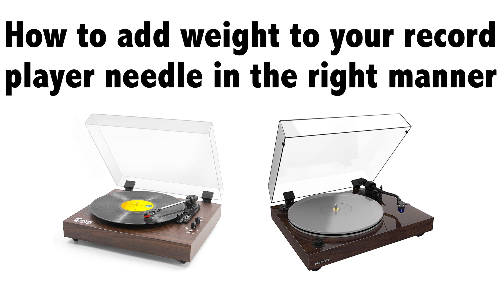 How to add weight to your record player needle in the right manner