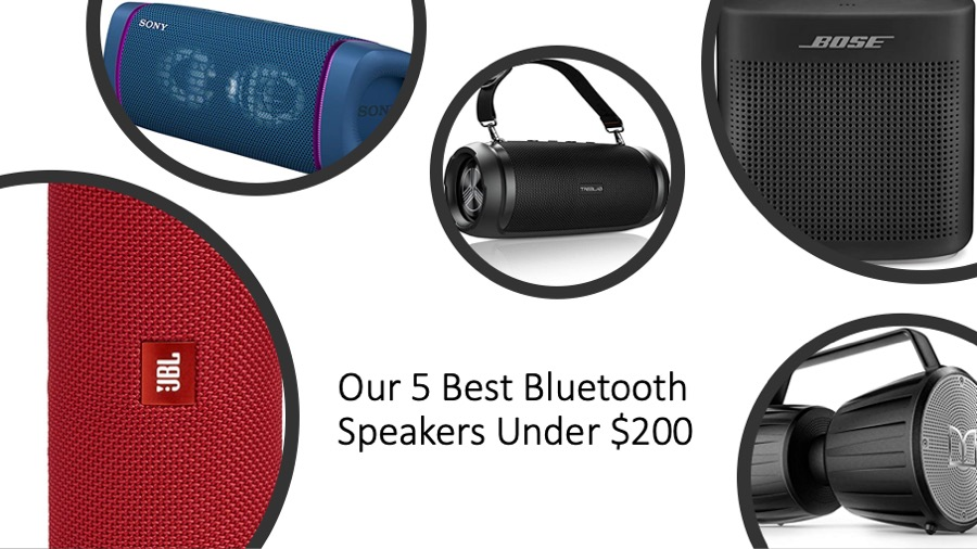 Our 5 Best Bluetooth Speakers Under $200